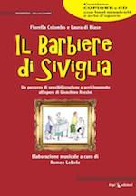 Il Barbiere di Siviglia di Fiorella Colombo e Laura di Biase musiche di Romeo Lebole