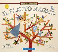 Il flauto magico fiorella colombo laura di biase